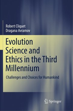 Evolution Science and Ethics in the Third Millennium - Cliquet, Robert; Avramov, Dragana