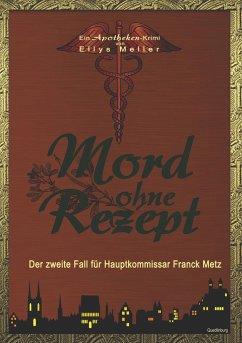 Mord ohne Rezept - Meller, Ellys