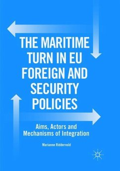 The Maritime Turn in EU Foreign and Security Policies - Riddervold, Marianne