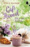 Alles auf Anfang / Café Hannah Bd.1