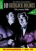 10 SHERLOCK HOLMES - Die neuen Fälle Box 1 (eBook, ePUB)
