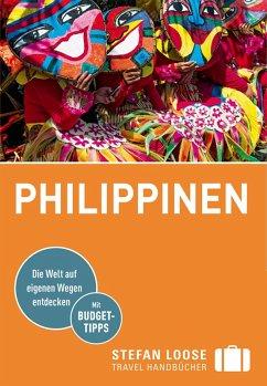 Stefan Loose Reiseführer Philippinen (eBook, ePUB) - Dusik, Roland