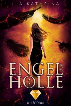 Engel der Hölle (eBook, ePUB) - Kathrina, Lia