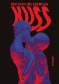 Kuss. Von Rodin bis Bob Dylan (Mängelexemplar)