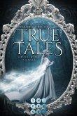 Tochter des Schnees / True Tales Bd.1 (eBook, ePUB)