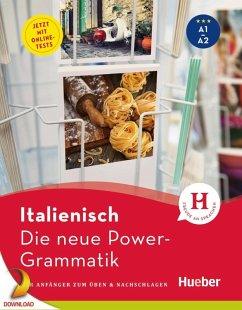 Die neue Power-Grammatik Italienisch (eBook, PDF) - Colella, Anna