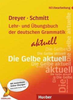Lehr- und Übungsbuch der deutschen Grammatik - aktuell (eBook, PDF) - Dreyer, Hilke; Schmitt, Richard