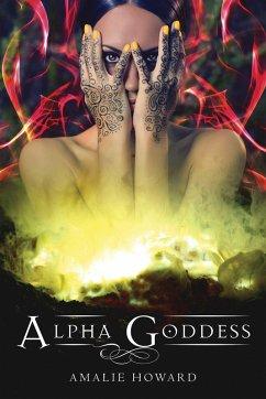 Alpha Goddess (eBook, ePUB) - Howard, Amalie