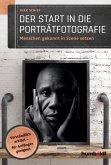 Der Start in die Porträtfotografie (eBook, PDF)