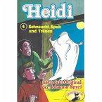 Heidi, Folge 4: Sehnsucht, Spuk und Tränen (MP3-Download)
