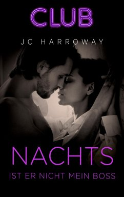 Nachts ist er nicht mein Boss (eBook, ePUB) - Harroway, JC
