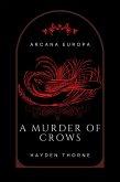 A Murder of Crows (Arcana Europa) (eBook, ePUB)