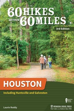 60 Hikes Within 60 Miles: Houston (eBook, ePUB) - Roddy, Laurie