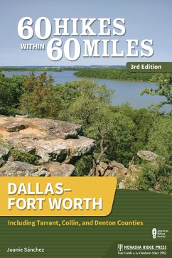 60 Hikes Within 60 Miles: Dallas-Fort Worth (eBook, ePUB) - Sanchez, Joanie