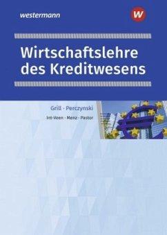 Wirtschaftslehre des Kreditwesens. Schülerband - Int-Veen, Thomas; Menz, Heiko; Pastor, Dominik