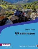 GR sans issue. Textbuch