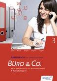 Büro & Co. nach Lernfeldern. 3. Ausbildungsjahr: Arbeitsbuch