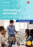 Bürodesign GmbH 2. Schülerband - Informationswirtschaft für die Höhere Berufsfachschule