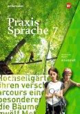 Praxis Sprache 7. Arbeitsheft. Bayern