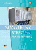 SIMATIC S7 - STEP 7 / Praxistraining. Schülerband