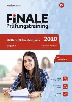 FiNALE Prüfungstraining 2020 Mittlerer Schulabschluss Nordrhein-Westfalen. Englisch - Adams, Gerhard; Kunz, Detlef