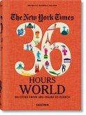 NYT. 36 Hours. Welt. 150 Städte von Abu Dhabi bis Zürich