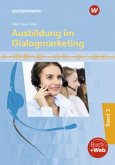 Ausbildung im Dialogmarketing 3. Schülerband