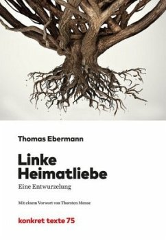 Linke Heimatliebe - Ebermann, Thomas