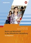 Ausbildung in der öffentlichen Verwaltung. Recht und Wirtschaft. Grundlagenband