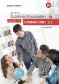 Betrifft Sozialkunde / Wirtschaftslehre. Lernbausteine 1-3: Lehr- und Arbeitsbuch. Rheinland-Pfalz
