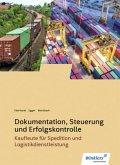 Spedition und Logistikdienstleistung. Dokumentation, Steuerung und Erfolgskontrolle: Schülerband