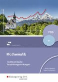 Mathematik für Fachoberschulen und Berufsoberschulen / Mathematik für Fachoberschulen - Ausgabe Bayern