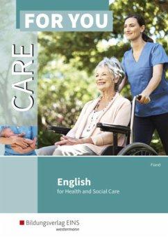 Care For You - English for Health and Social Care. Schülerband - Fiand, Ruth