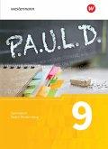 P.A.U.L. D. (Paul) 9. Schülerbuch. Gymnasien. Baden-Württemberg u.a.