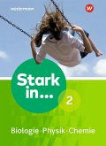 Stark in Biologie/Physik/Chemie 2. Schülerband