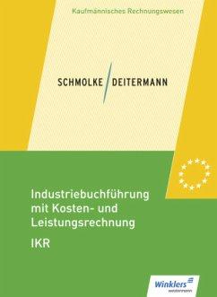 Schülerband / Industriebuchführung mit Kosten- und Leistungsrechnung - IKR