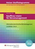Kauffrau/-mann für Büromanagement -Gestreckte Abschlussprüfung Teil 1: Aufgabenband / Holzer Stofftelegramme Baden-Württemberg