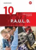P.A.U.L. D. (Paul) 10. Schülerbuch. Differenzierende Ausgabe für Realschulen und Gemeinschaftsschulen in Baden-Württemberg