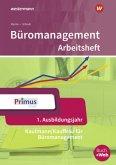 Büromanagement 1. Ausbildungsjahr. Arbeitsheft