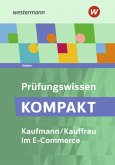 Prüfungswissen kompakt / Kaufmann/Kauffrau im E-Commerce. Schülerband