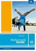 Mathematik heute 10. Arbeitsheft mit Lösungen. Berlin und Brandenburg