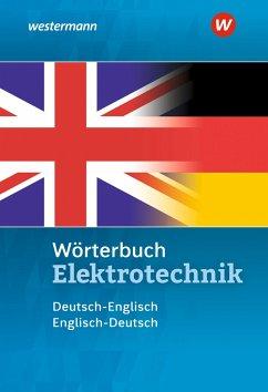 Wörterbuch Elektrotechnik. Deutsch-Englisch / Englisch-Deutsch - Petersen, Hans-Joachim
