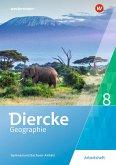 Diercke Geographie 8. Arbeitsheft. Gymnasien in Sachsen-Anhalt