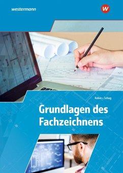 Grundlagen des Fachzeichnens. Arbeitsheft - Kober, Gerold; Schug, Paul