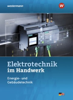 Elektrotechnik im Handwerk. Schülerband - Hübscher, Heinrich; Jagla, Dieter; Klaue, Jürgen; Wickert, Harald