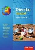 Diercke Spezial - Aktuelle Ausgabe für die Sekundarstufe II. Subsahara-Afrika
