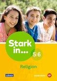 Stark in ... Religion 5/6. Lern- und Arbeitsheft
