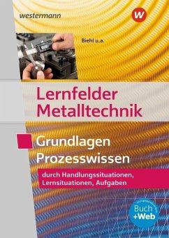 Lernfelder Metalltechnik. Aufgabenband - Hengesbach, Klaus; Schilke, Werner; Schnitzler, Stefan; Stahlschmidt, Holger; Quadflieg, Walter; Pyzalla, Georg