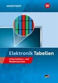 Elektronik Tabellen. Informations- und Medientechnik: Tabellenbuch