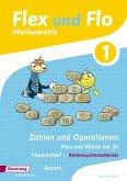 Flex und Flo. Themenheft Zahlen und Operationen: Plus und Minus bis 20: Verbrauchsmaterial. Bayern